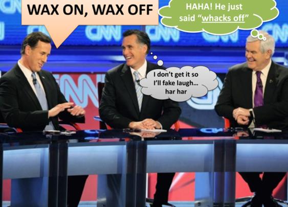 Comic: Santorum, Romney, Gingrich -- Wax on Wax off