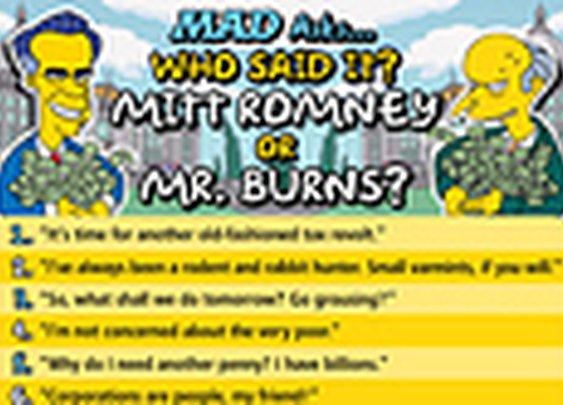 Who Said It: Mitt Romney Vs. Mr. Burns