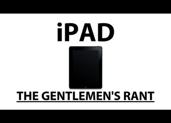 The Gentlemen's Rant: iPad      - YouTube