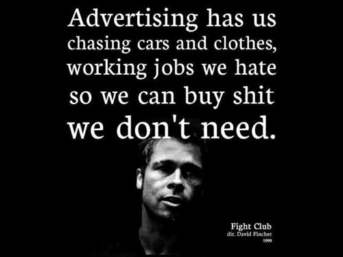 Don't let this be you: great Fight Club quote