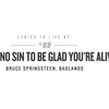 "Advice from Bruce ""The Boss"" Springsteen."