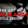 The Art of Film & TV Title Design - YouTube