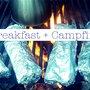 Breakfeast + Campfire = Campurritos!