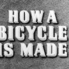 How a Bicycle is Made (1945) on Vimeo