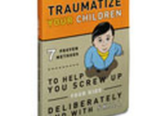 ThinkGeek :: How to Traumatize Your Children