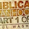 What a Man is Not - Biblical Manhood Part 1 - Paul Washer      - YouTube