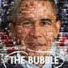 """The Bubble"""