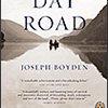 Three Day Road, by Joseph Boyden