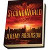 SECONDWORLD - a novel by bestselling author Jeremy Robinson