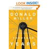 Amazon.com: A Million Miles in a Thousand Years: What I Learned While Editing My Life (9780785213062): Donald Miller: Books