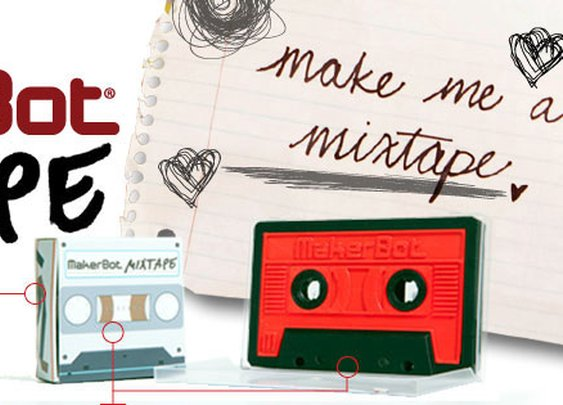 MakerBot » Mixtape