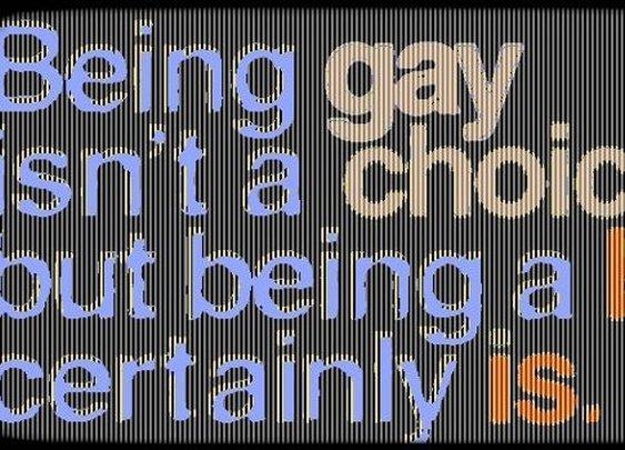 Being Gay Isn't A Choice... | Pix