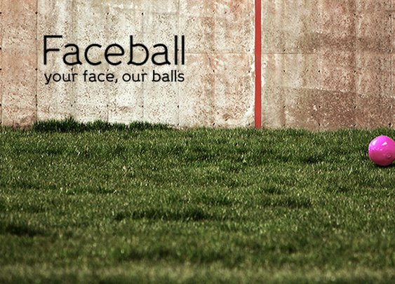 Faceball: your face, our balls