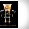 The World Atlas of Beer | Uncrate