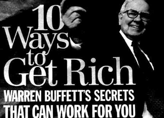 Amazing Read -> Warren Buffett's 10 Ways To Get Rich
