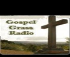 Gospel Grass Radio - DeRidder, LA - Listen Online