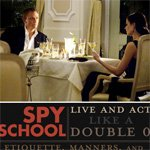 Spy School: Live and Act like a Double O | Primer
