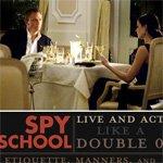 Spy School: Live and Act like a Double O | Primer