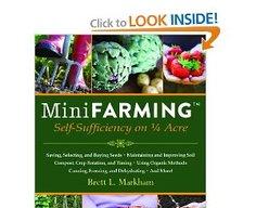 The Homestead Survival: Mini Farming: Self-Sufficiency on 1/4 Acre Book