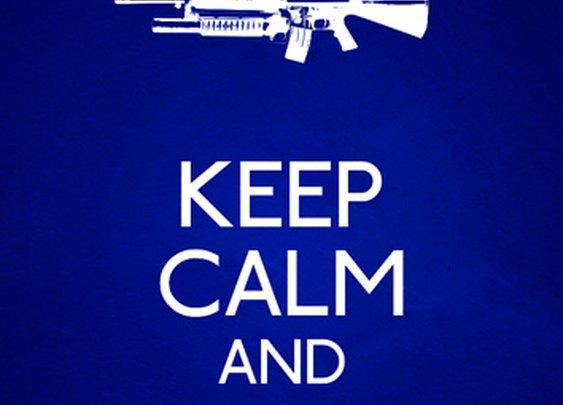 Keep Calm and Carry Guns