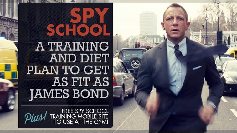 Spy School: A Training and Diet Plan to Get as Fit as James Bond