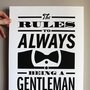 Rules to always being a gentlemen