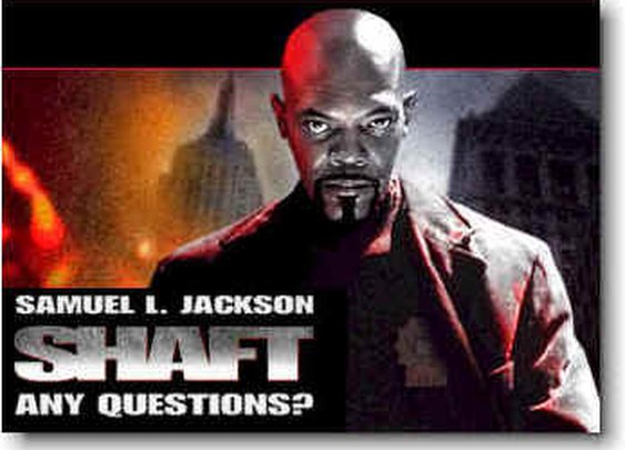 Shaft (2000) - Any Questions?