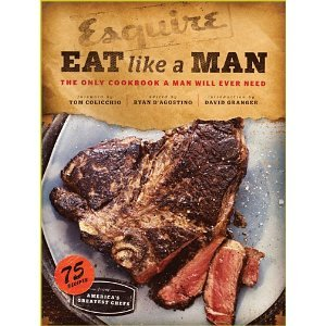 Eat Like a Man: The Only Cookbook a Man Will Ever Need | For Men Gifts