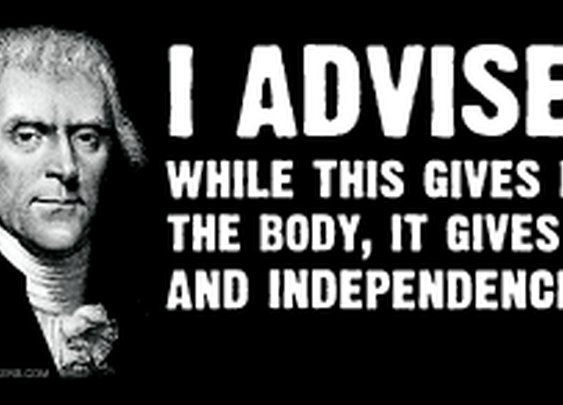 I Advise the Gun - Thomas Jefferson