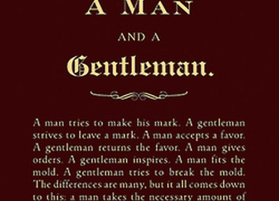 The Difference Between a Man and a Gentleman — The Man's Man