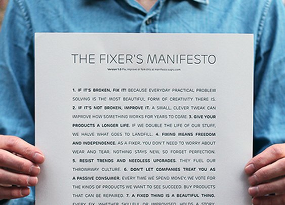 A Fixed Thing Is a Beautiful Thing: The Fixer's Manifesto