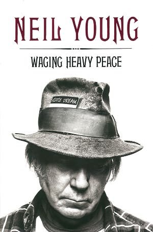 BARNES & NOBLE | Waging Heavy Peace by Neil Young, Penguin Group (USA) Incorporated | NOOK Book (eBook), Hardcover, Audiobook