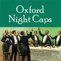 Oxford Night Caps — Oxford University Cocktails, Classic Cocktail Guides
