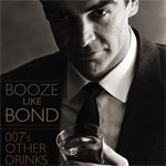 Booze Like Bond: 007′s Other Drinks | Primer