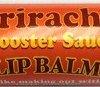 Sriracha Rooster Sauce Lip Balm