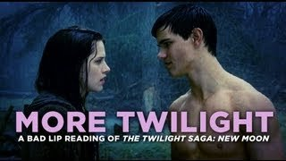 """MORE TWILIGHT"" — A Bad Lip Reading of The Twilight Saga: New Moon - YouTube"