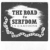 The Illustrated Road to Serfdom