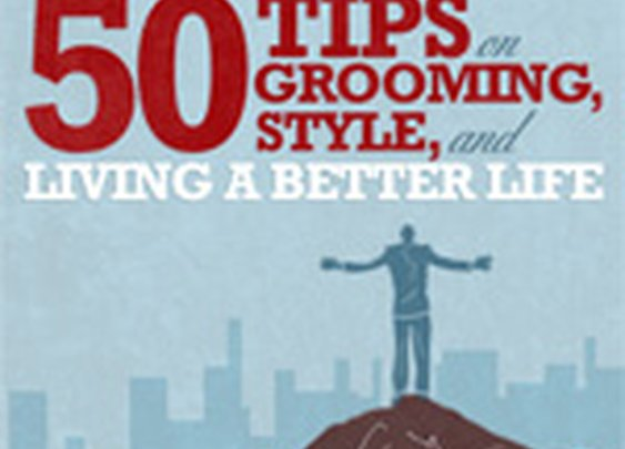 50 Tips on Grooming, Style, and Living a Better Life   Primer