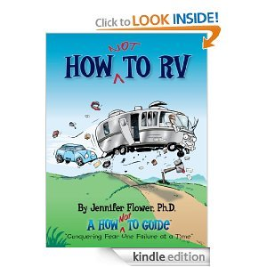 Free Kindle Book - How NOT to RV; The Rvers Guide to RVing in the Absurd | Your Camping Expert