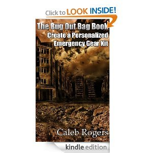 Free Kindle Book - The Bug Out Bag Book - Create a Personalized Emergency Gear Kit