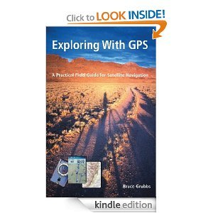 Free Kindle Book - Exploring With GPS: A Practical Field Guide for Satellite Navigation | Your Camping Expert