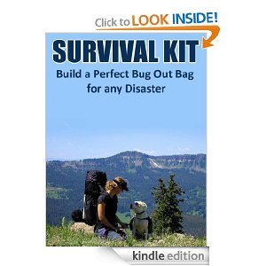 Free Kindle Book - Survival Kit: Build a Perfect Bug Out Bag For Any Disaster   Your Camping Expert
