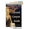 Free Kindle Book - Grand Canyon Guide: Your Complete Guide to the Grand Canyon
