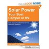 Free Kindle Book - Solar Power your Boat, Camper or RV - Solar Charge your Batteries for Free Absolutely Anywhere | Your Camping Expert