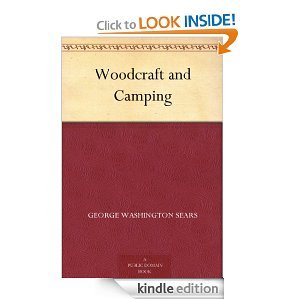 Free Kindle Book - Woodcraft And Camping | Your Camping Expert