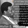 Words of Wisdom: Walter E. Williams/Economics professor