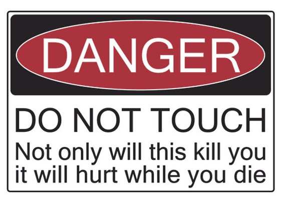 """""""Danger - Don't Touch"""" Stickers by Giles 