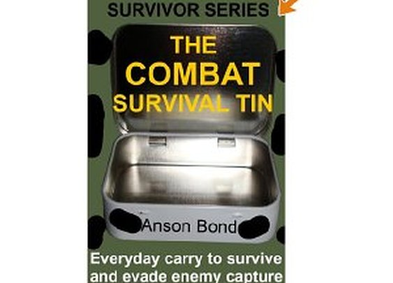 Free Kindle Book - The Combat Survival Tin (Survivor Series) | Your Camping Expert
