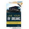 Free Kindle Book - Live Your RV Dreams: The Beginners Guide to Workamping for the Part-Time or Full-Time RVer   Your Camping Expert