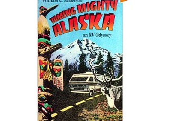Free Kindle Book - Taming Mighty Alaska: an RV Odyssey | Your Camping Expert